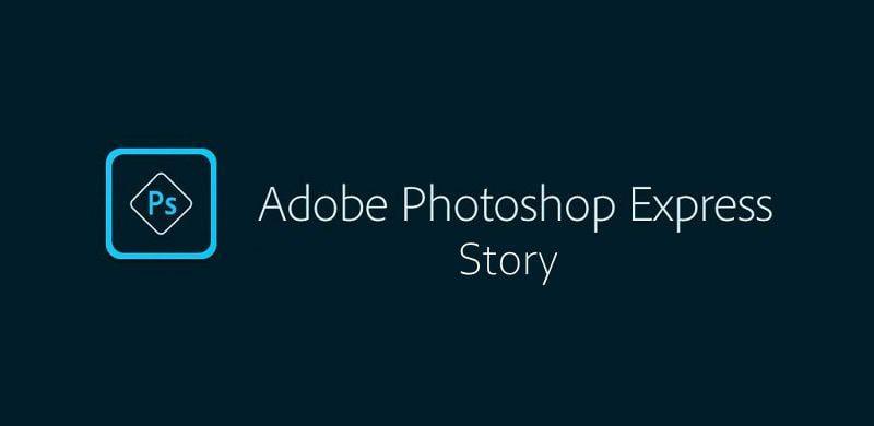 Adobe Photoshop Express Story